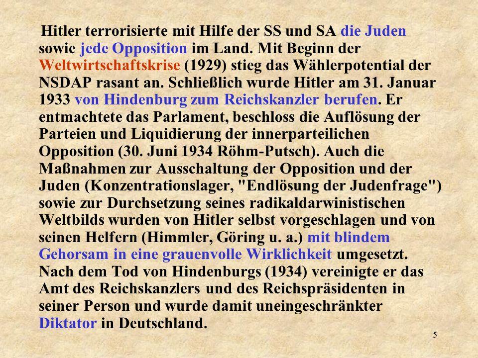 4 1921 Vorsitzender der NSDAP Gründung der Sturm-Abteilung (SA), 1925 Neugründung der NSDAP, Gründung der Schutz-Staffel (SS) 1927 Veröffentlichung vo