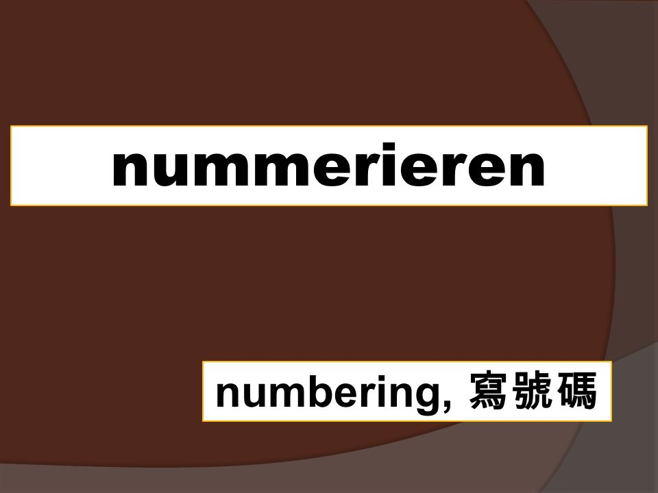 nummerieren numbering,