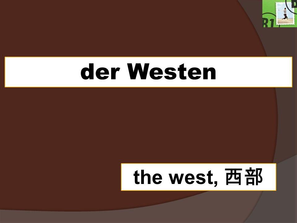 der Westen the west,