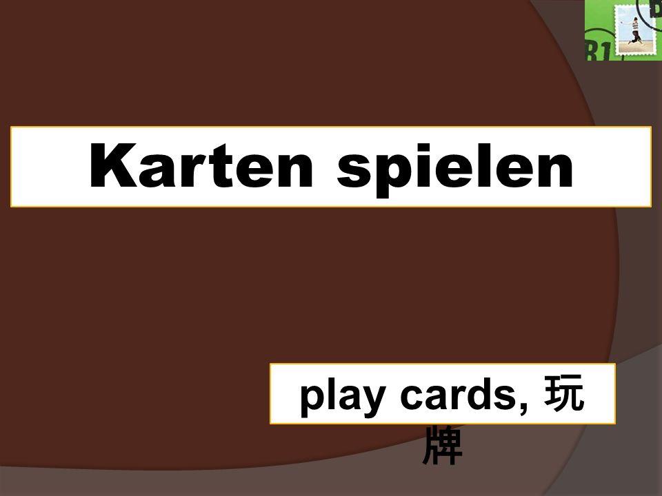 Karten spielen play cards,