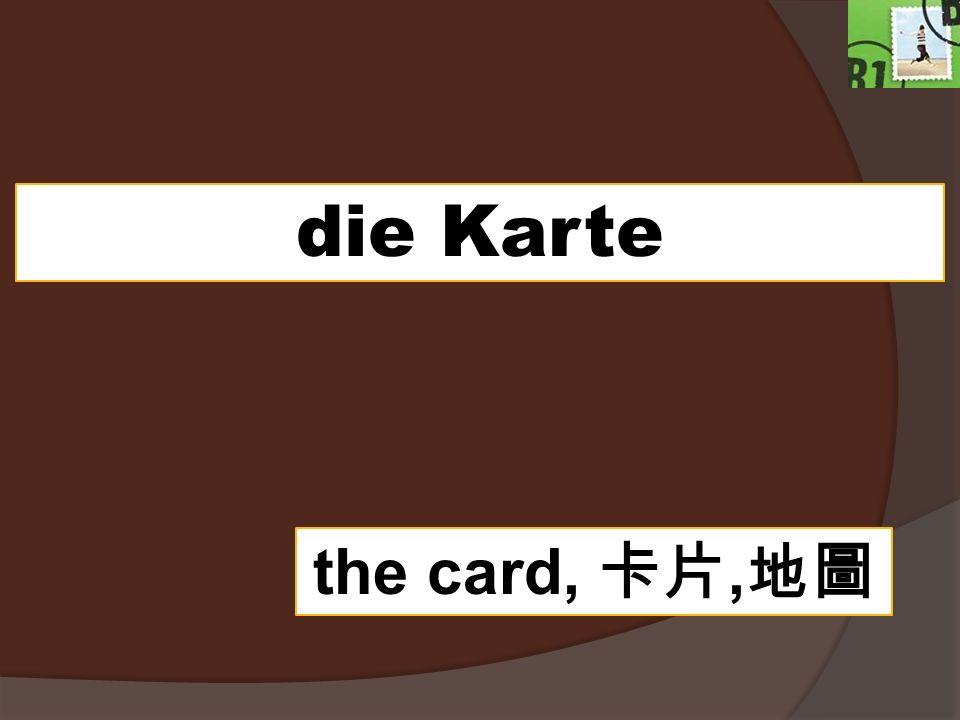 die Karte the card,,