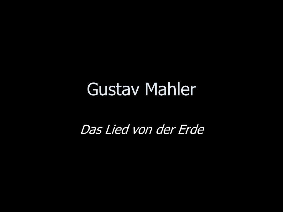 Gustav Mahler Das Lied von der Erde
