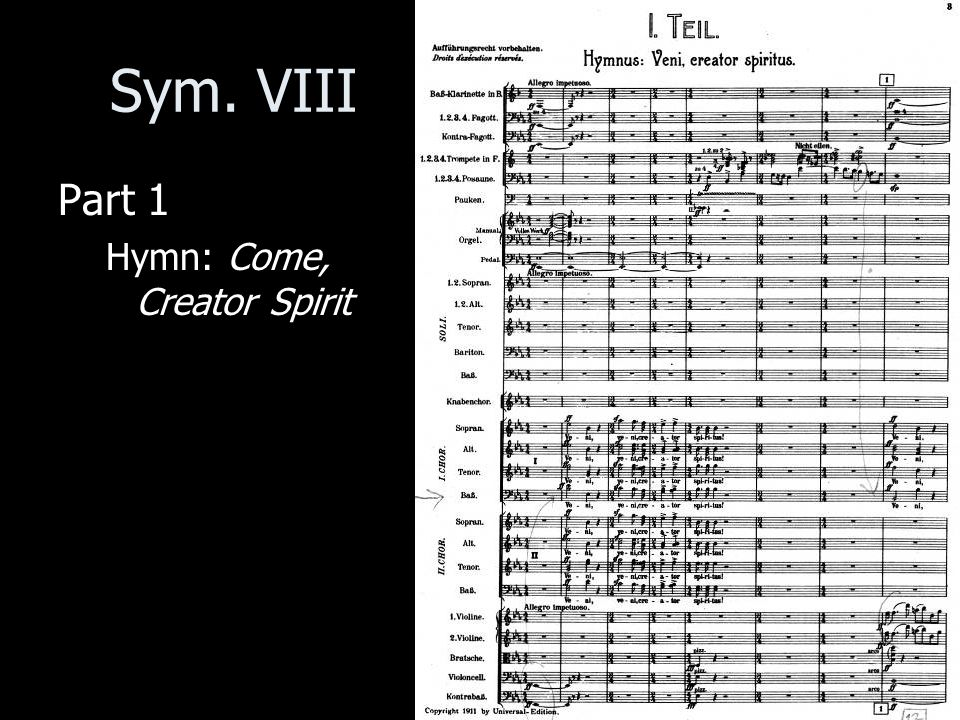 Sym. VIII Part 1 Hymn: Come, Creator Spirit