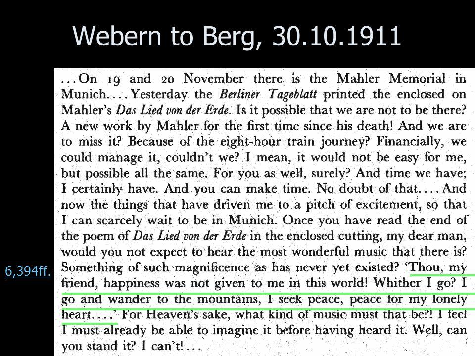 Webern to Berg, 30.10.1911 6,394ff.