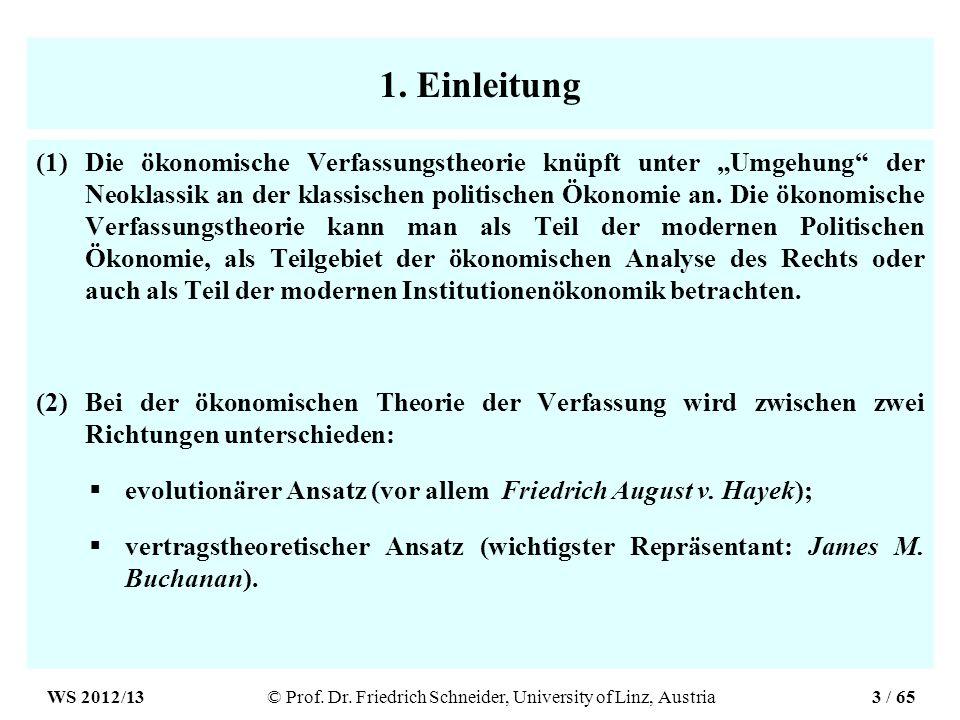 1. Einleitung (1)Die ökonomische Verfassungstheorie knüpft unter Umgehung der Neoklassik an der klassischen politischen Ökonomie an. Die ökonomische V
