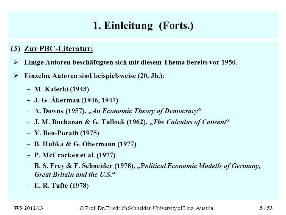 1. Einleitung (Forts.) (3)Zur PBC-Literatur: Einige Autoren beschäftigten sich mit diesem Thema bereits vor 1950. Einzelne Autoren sind beispielsweise