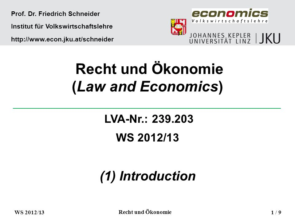 Recht und Ökonomie (Law and Economics) Prof. Dr.