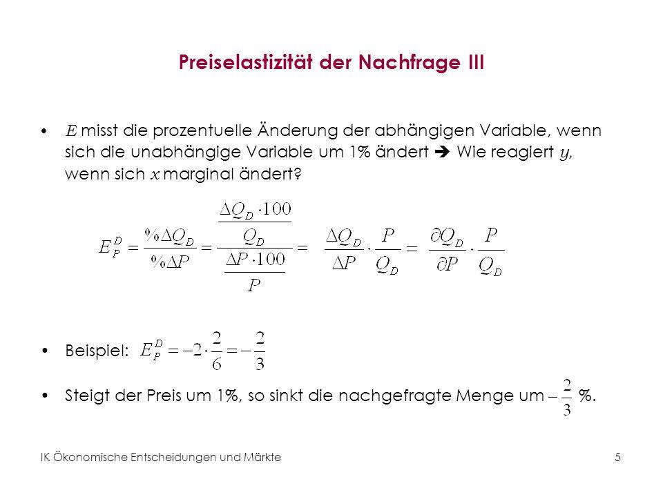 IK Ökonomische Entscheidungen und Märkte26 Die Wirkung der Preisregulierung: Mindestpreis (graphisch) Abbildung 6: Staatliche Intervention: Mindestpreis
