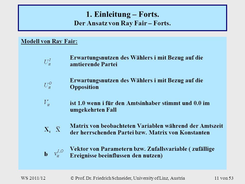 WS 2011/12© Prof. Dr. Friedrich Schneider, University of Linz, Austria11 von 53 1.