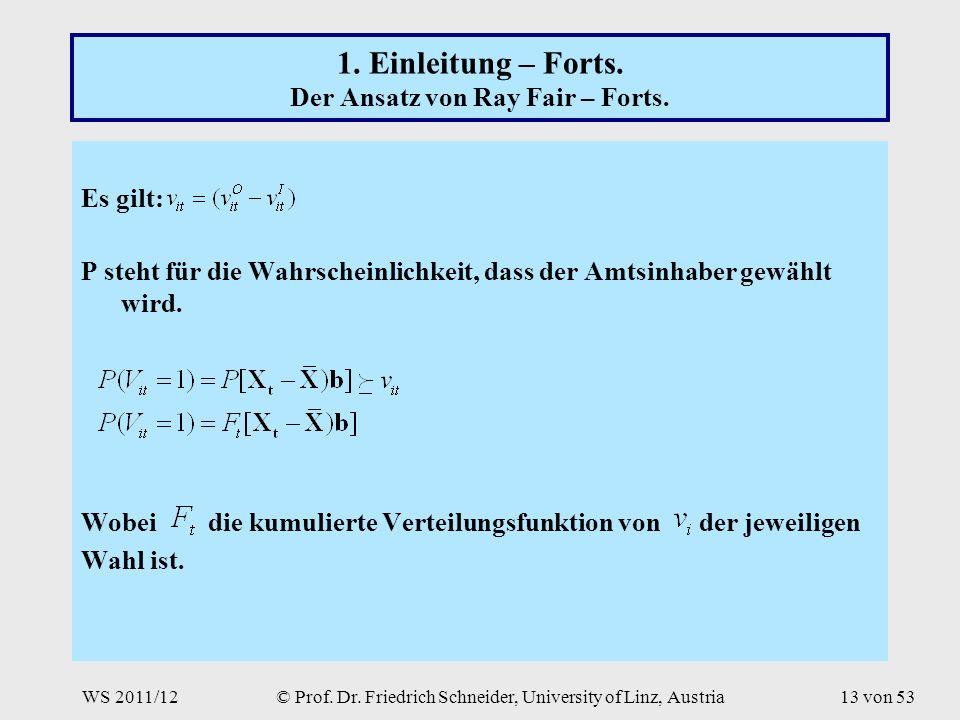 WS 2011/12© Prof. Dr. Friedrich Schneider, University of Linz, Austria13 von 53 1.