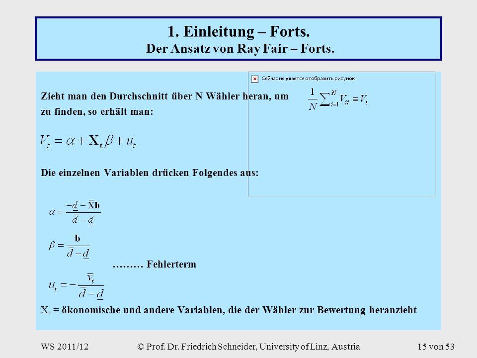 WS 2011/12© Prof. Dr. Friedrich Schneider, University of Linz, Austria15 von 53 1.