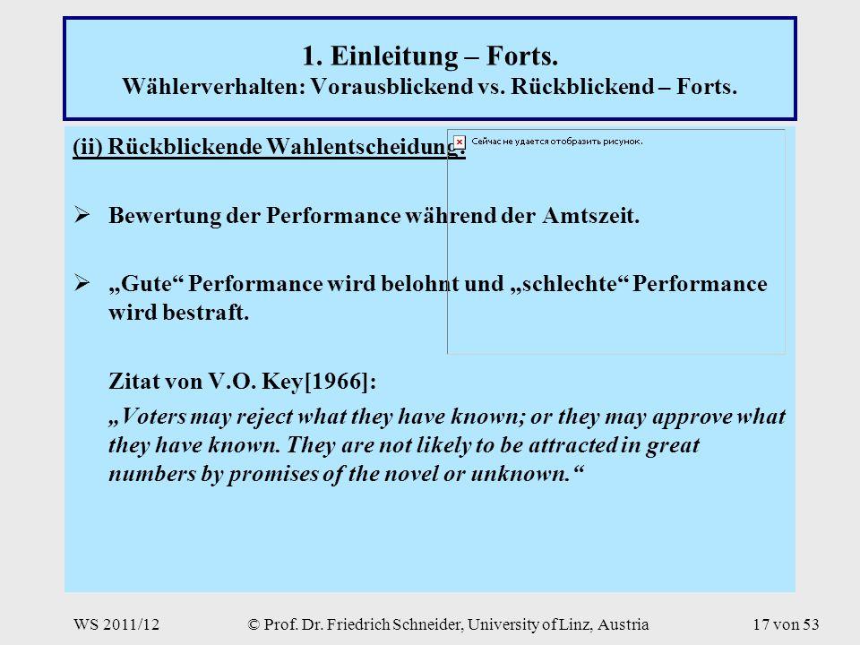 WS 2011/12© Prof. Dr. Friedrich Schneider, University of Linz, Austria17 von 53 1.