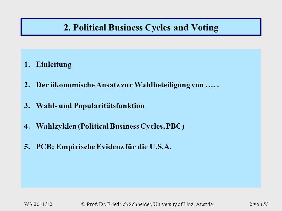 © Prof. Dr. Friedrich Schneider, University of Linz, Austria2 von 53 2.