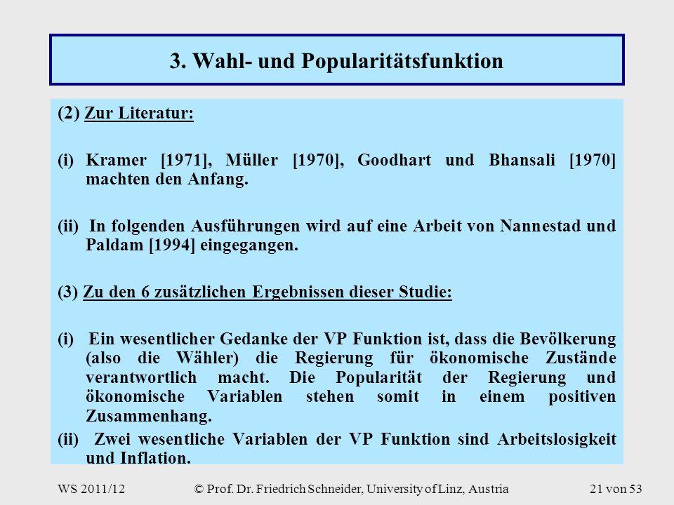 WS 2011/12© Prof. Dr. Friedrich Schneider, University of Linz, Austria21 von 53 3.