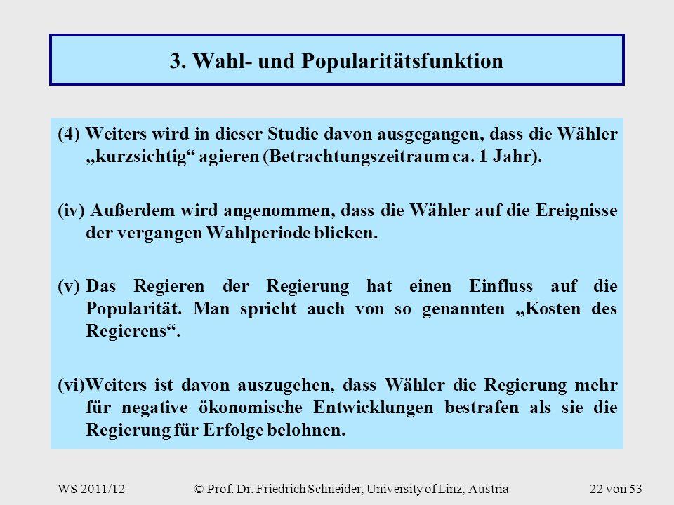 WS 2011/12© Prof. Dr. Friedrich Schneider, University of Linz, Austria22 von 53 3.