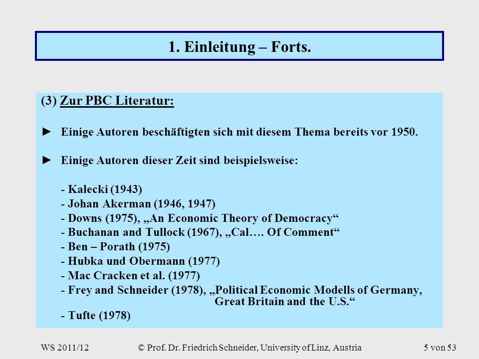 WS 2011/12© Prof. Dr. Friedrich Schneider, University of Linz, Austria5 von 53 1.