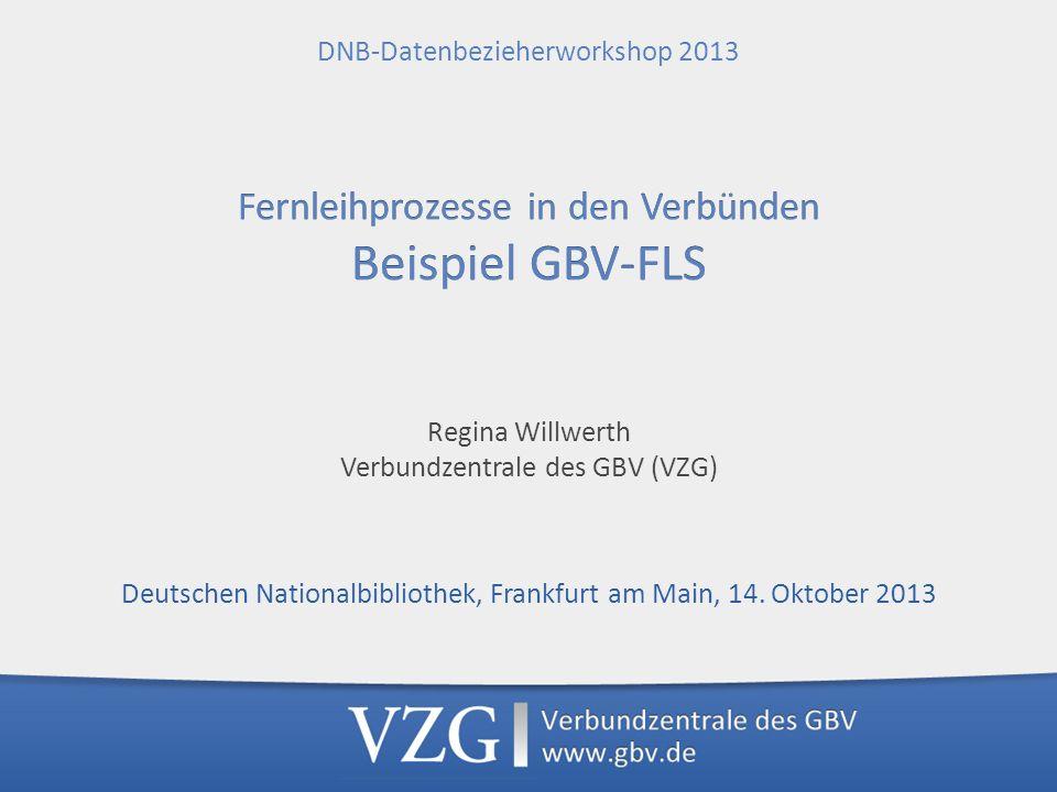 Regina Willwerth Verbundzentrale des GBV (VZG) Deutschen Nationalbibliothek, Frankfurt am Main, 14.