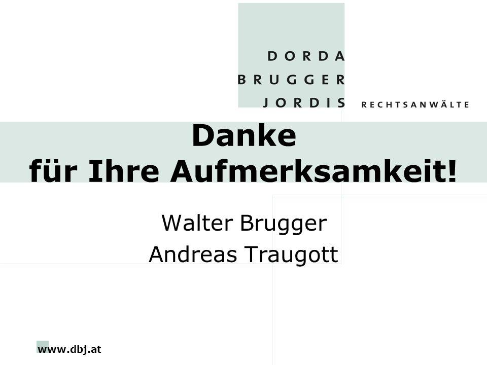 www.dbj.at Danke für Ihre Aufmerksamkeit! Walter Brugger Andreas Traugott