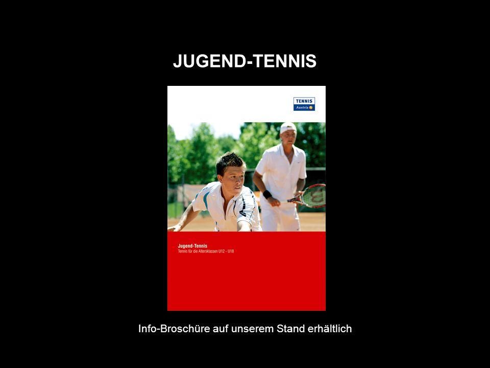 JUGEND-TENNIS Info-Broschüre auf unserem Stand erhältlich