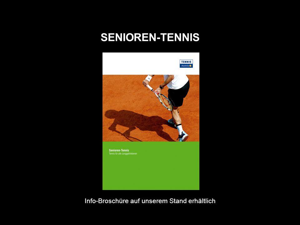 SENIOREN-TENNIS Info-Broschüre auf unserem Stand erhältlich