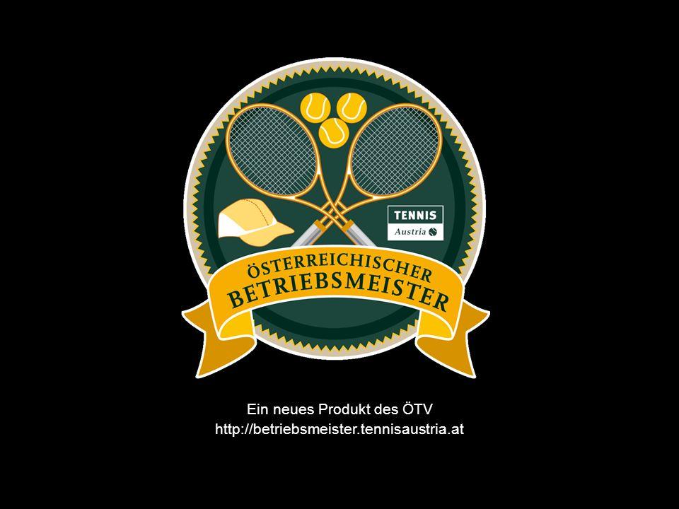 Ein neues Produkt des ÖTV http://betriebsmeister.tennisaustria.at