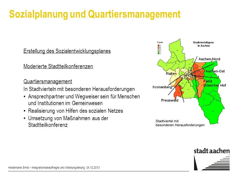 Heidemarie Ernst – Integrationsbeauftragte und Abteilungsleitung 04.12.2013 Erstellung des Sozialentwicklungsplanes Moderierte Stadtteilkonferenzen Qu