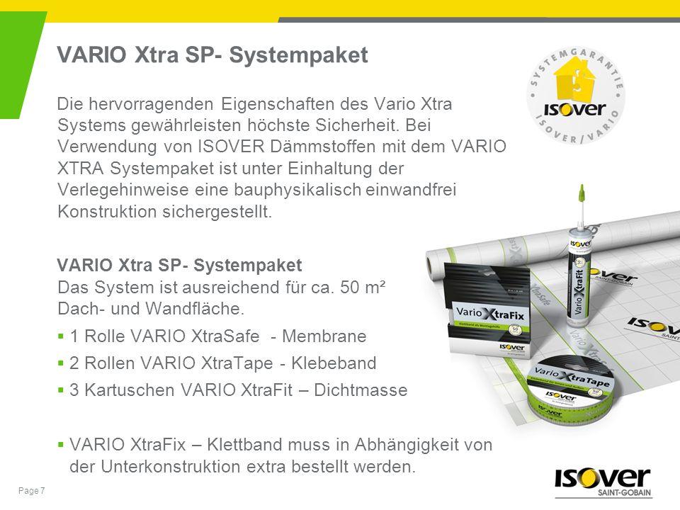 Page 7 VARIO Xtra SP- Systempaket Die hervorragenden Eigenschaften des Vario Xtra Systems gewährleisten höchste Sicherheit. Bei Verwendung von ISOVER