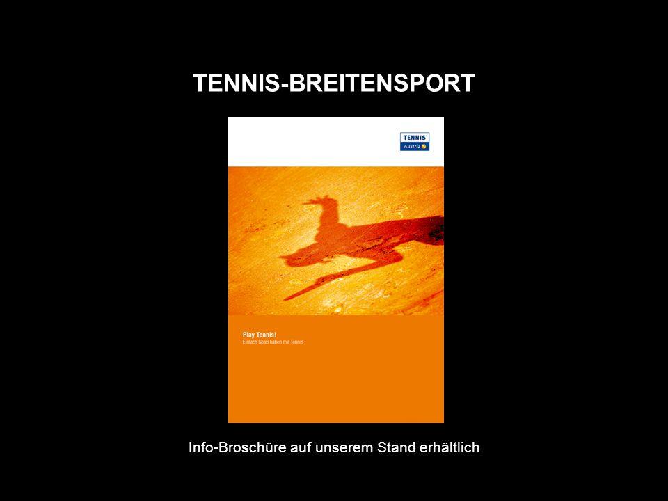 TENNIS-BREITENSPORT Info-Broschüre auf unserem Stand erhältlich
