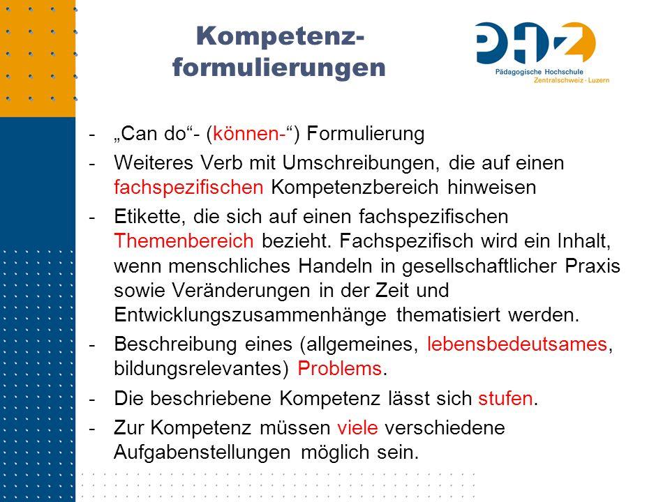 Kompetenz- formulierungen - Can do- (können-) Formulierung -Weiteres Verb mit Umschreibungen, die auf einen fachspezifischen Kompetenzbereich hinweise
