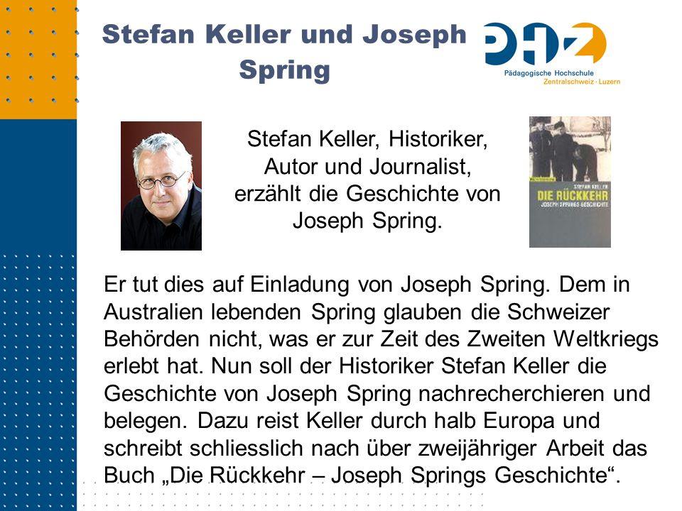 Stefan Keller und Joseph Spring Er tut dies auf Einladung von Joseph Spring. Dem in Australien lebenden Spring glauben die Schweizer Behörden nicht, w