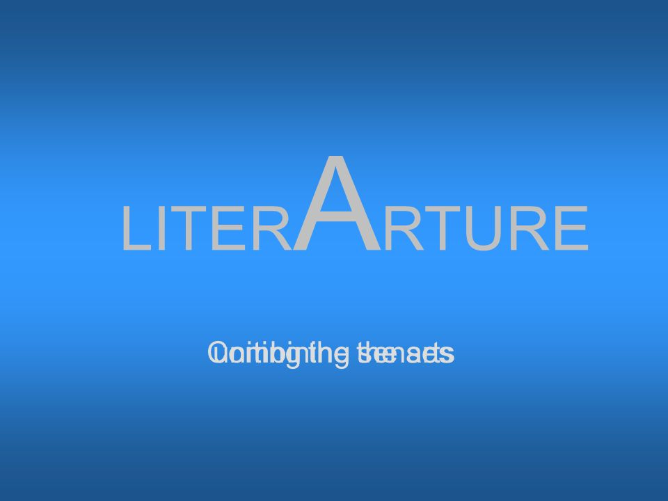 LITER A RTURE Combining the artsuniting the senses
