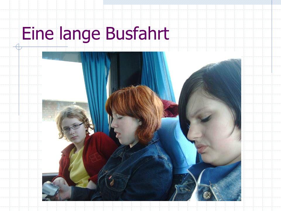 Eine lange Busfahrt