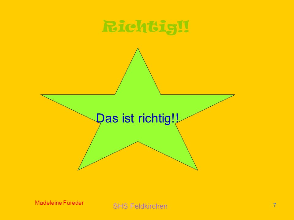 SHS Feldkirchen Madeleine Füreder 7 Richtig!! Das ist richtig!!