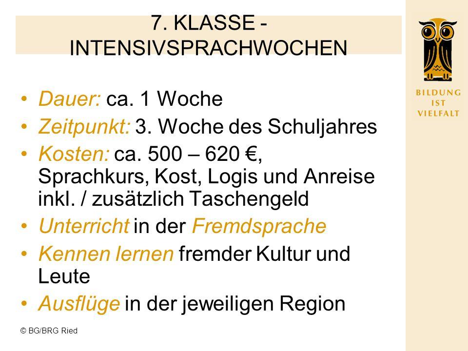 © BG/BRG Ried 5. Klasse: Sportwoche 6. Klasse: Wien Aktion 7.