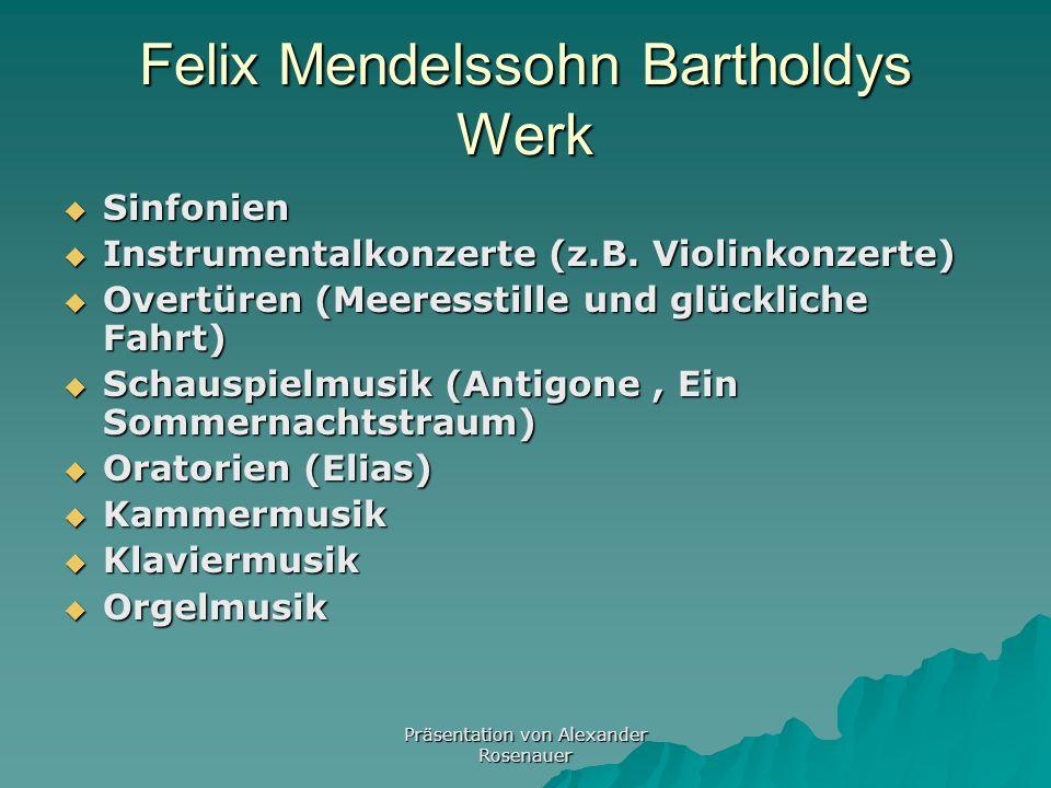 Präsentation von Alexander Rosenauer Felix Mendelssohn Bartholdys Tod Nach dem Tod seiner Schwester Fanny zog er sich aus dem öffentlichen Leben zurüc