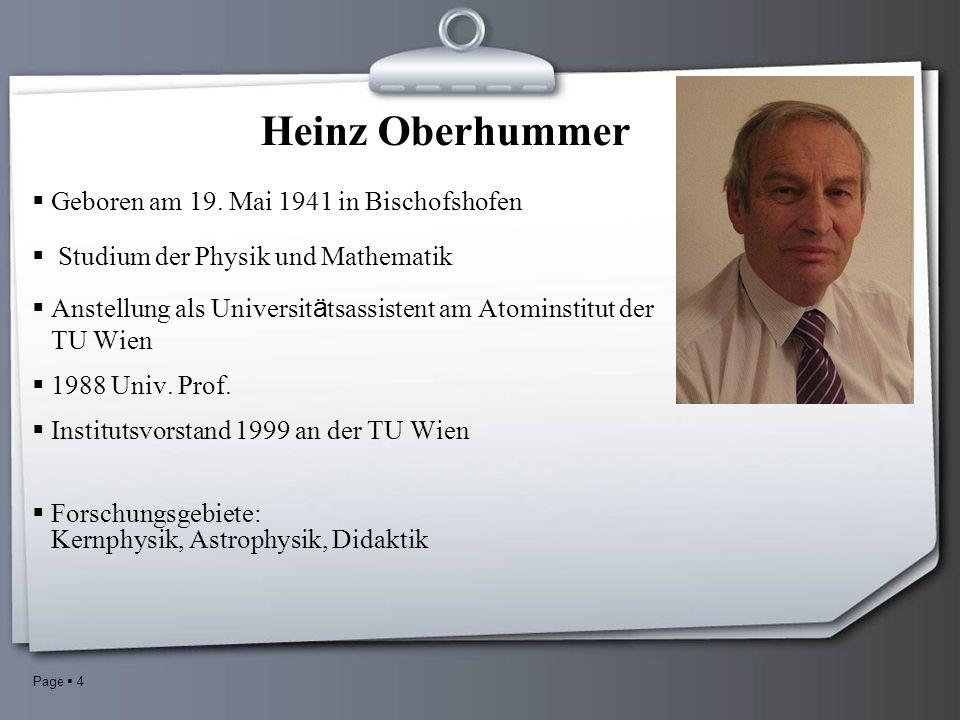 Page 4 Heinz Oberhummer Geboren am 19.