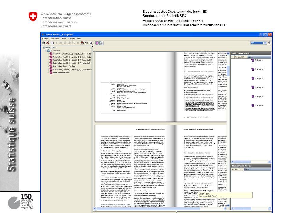 Eidgenössisches Departement des Innern EDI Bundesamt für Statistik BFS Eidgenössisches Finanzdepartement EFD Bundesamt für Informatik und Telekommunikation BIT 17 Projekt Output Services, Präsentation 19.