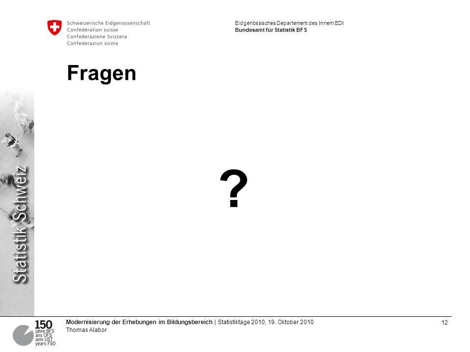 12 Modernisierung der Erhebungen im Bildungsbereich | Statistiktage 2010, 19.