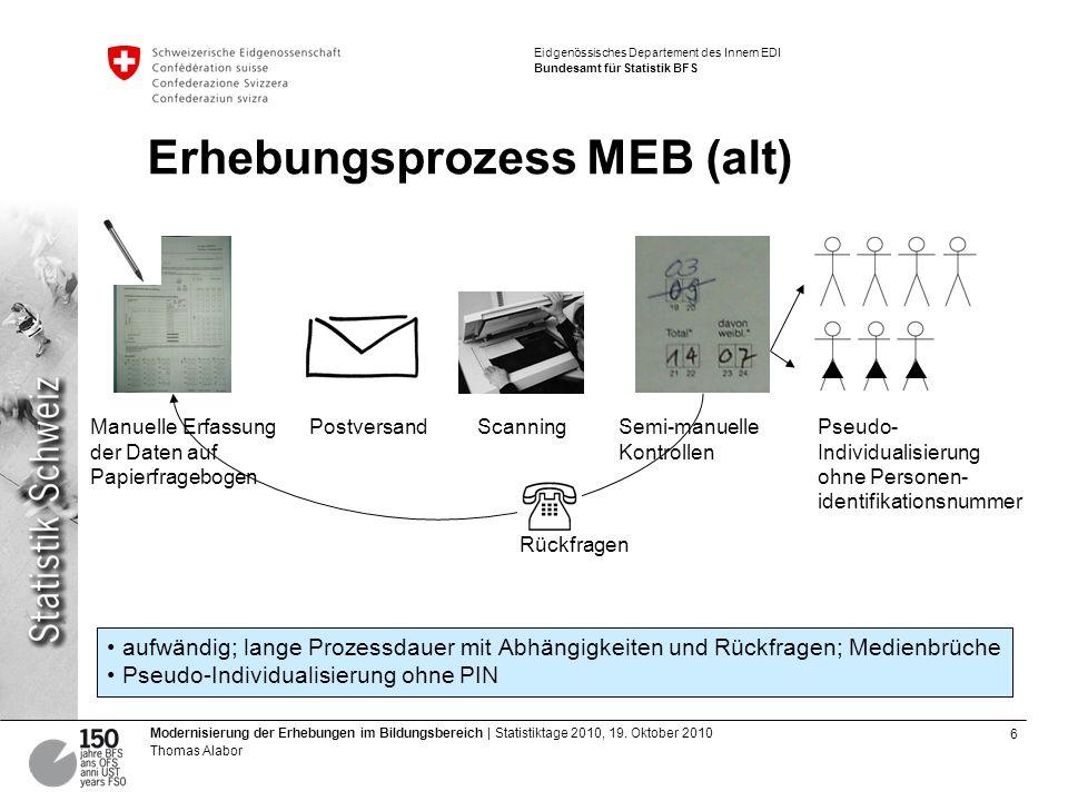 6 Modernisierung der Erhebungen im Bildungsbereich | Statistiktage 2010, 19.