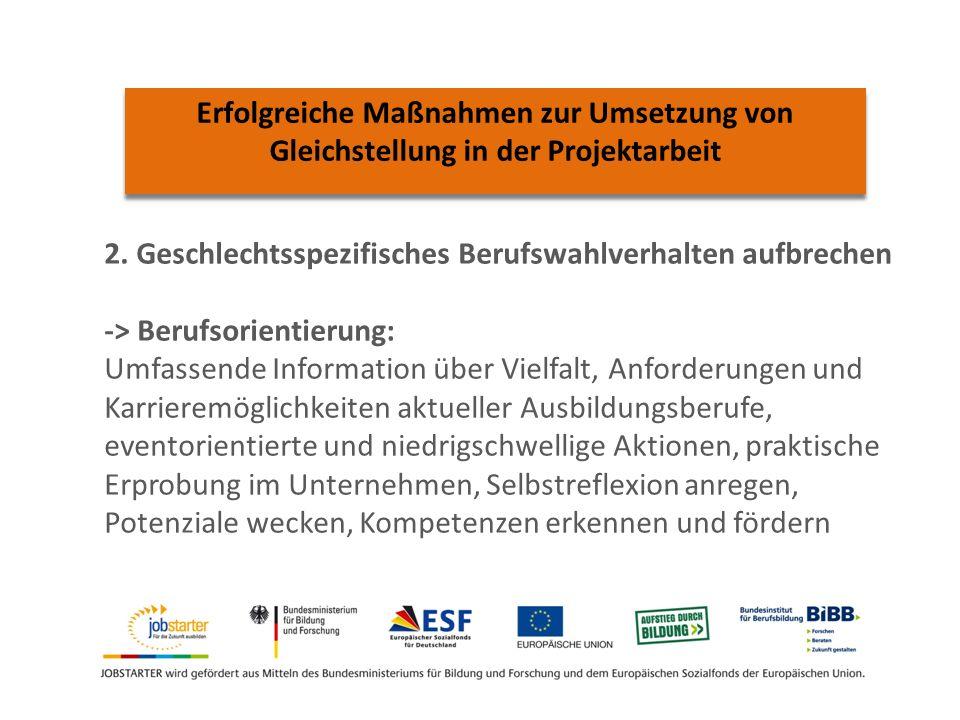 Erfolgreiche Maßnahmen zur Umsetzung von Gleichstellung in der Projektarbeit 2.