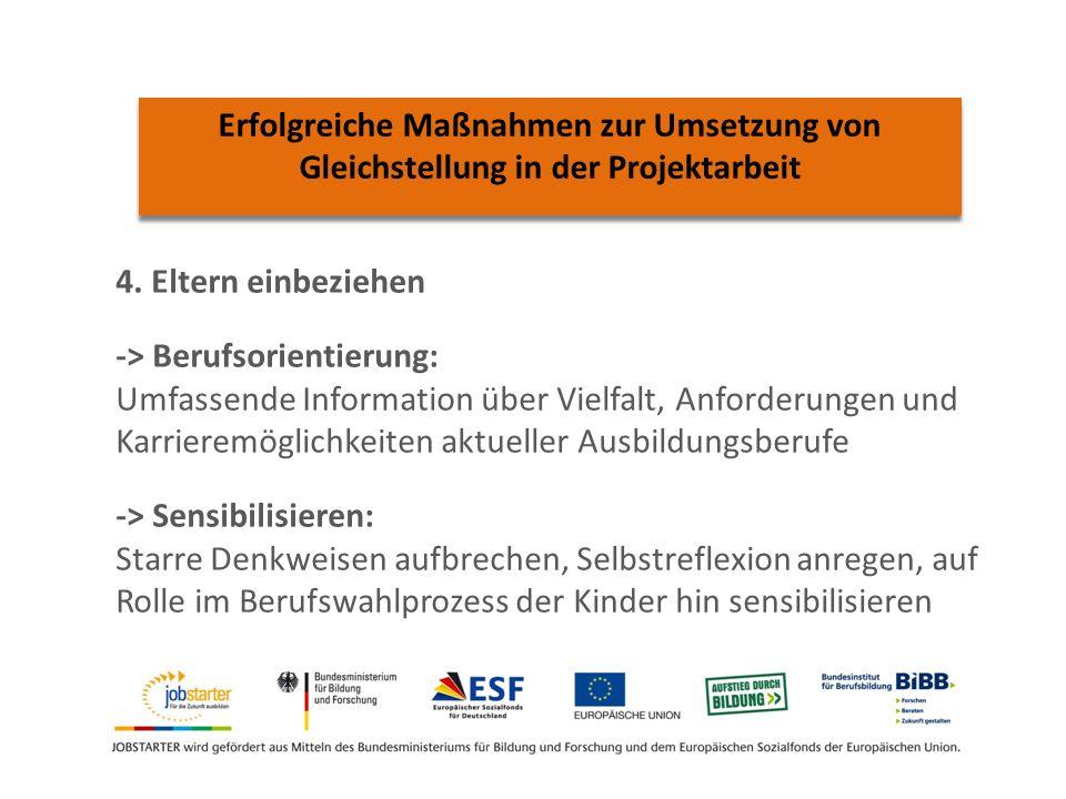 Erfolgreiche Maßnahmen zur Umsetzung von Gleichstellung in der Projektarbeit 4.