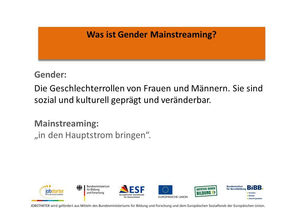 Gender: Die Geschlechterrollen von Frauen und Männern.