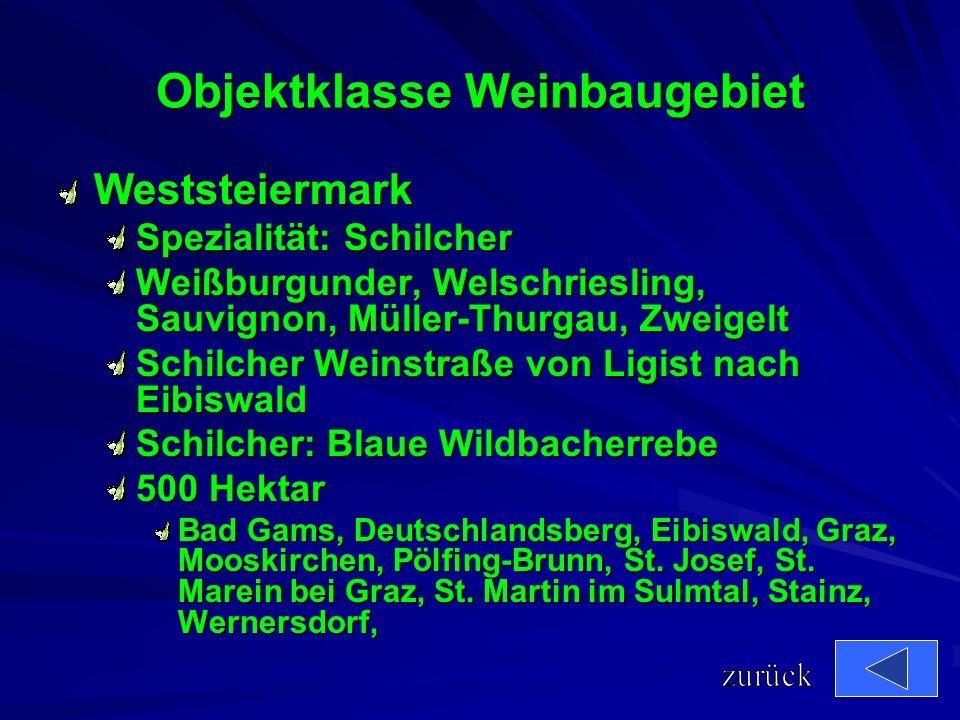 Weinbaugebiete der Steiermark Weststeiermark Südoststeiermark Südsteiermark