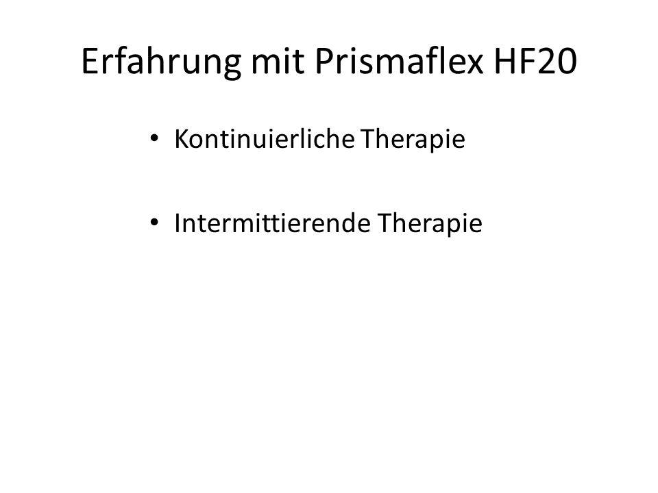 Erfahrung mit Prismaflex HF20 Kontinuierliche Therapie Intermittierende Therapie