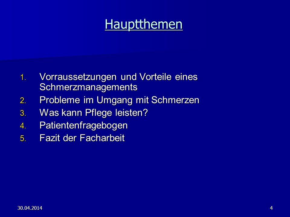 30.04.201415 Ziele der Befragung Assessment zur Schmerzerfassung z.B.