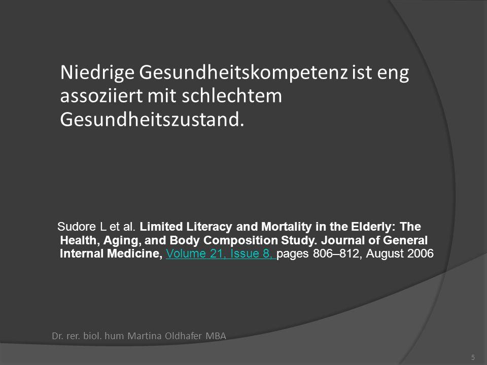 Niedrige Gesundheitskompetenz ist eng assoziiert mit schlechtem Gesundheitszustand. Sudore L et al. Limited Literacy and Mortality in the Elderly: The