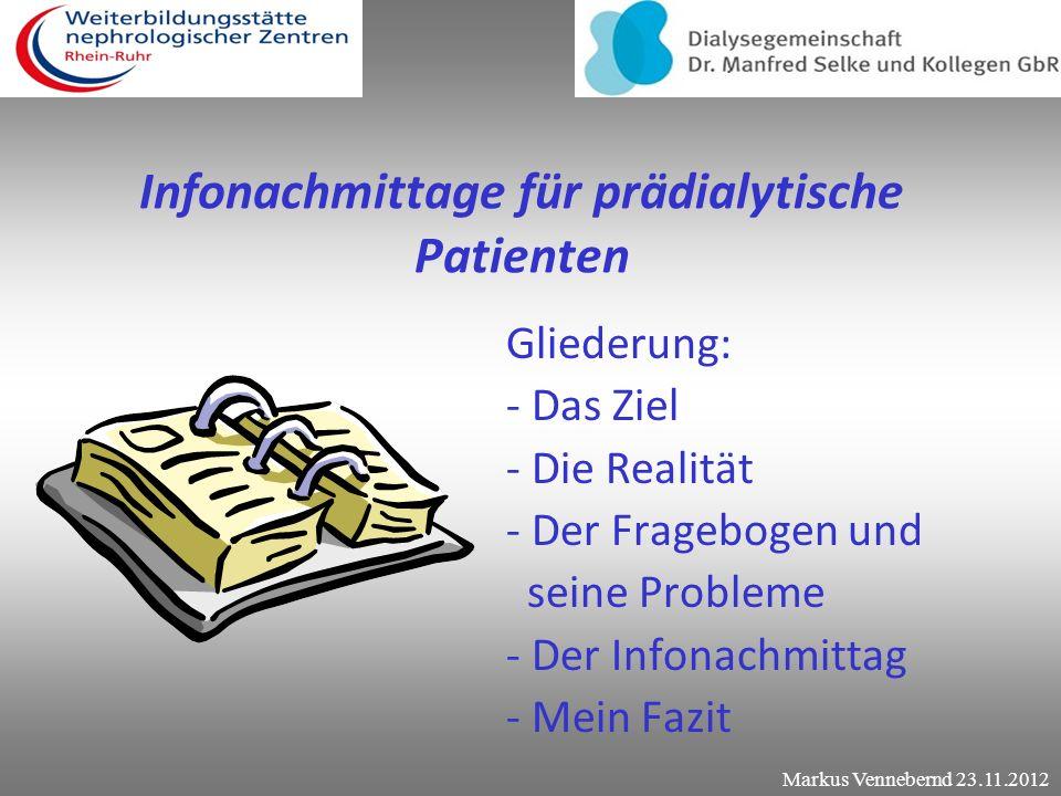 Infonachmittage für prädialytische Patienten Projektarbeit im Rahmen der nephrologischen Fachweiterbildung zum Krankenpfleger in der Nephrologie. Verf