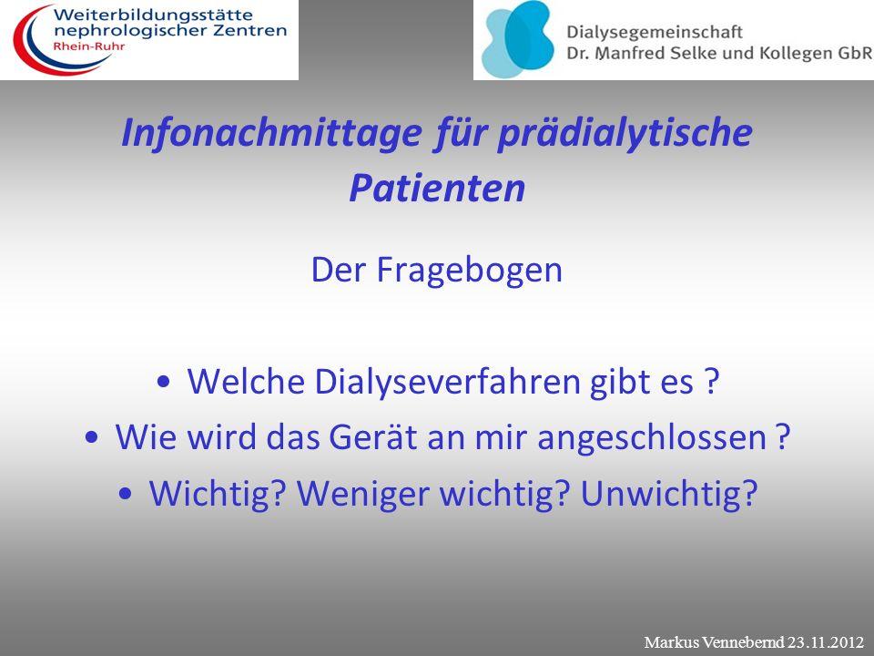 Infonachmittage für prädialytische Patienten Der Fragebogen Welche Dialyseverfahren gibt es .