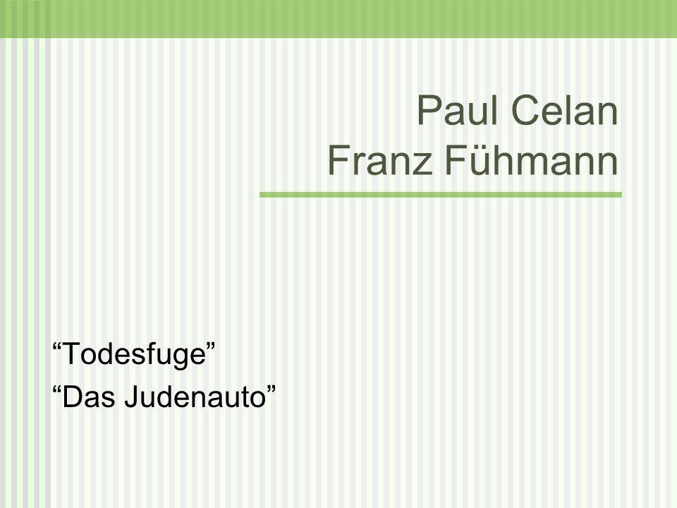Paul Celan Franz Fühmann Todesfuge Das Judenauto