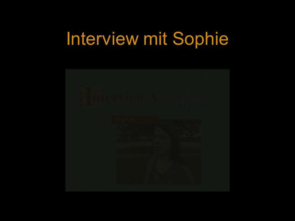 Interview mit Sophie